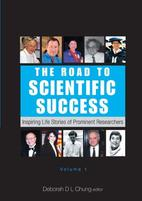 The Road to Scientific Success: Inspiring Life Stories of Prominent Researchers
