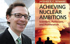 <em>Achieving Nuclear Ambitions: Scientists, Politicians and Proliferation</em> by Jacques Hymans of USC Dornsife has won a third major award: the 2014 Grawemeyer Award for Ideas Improving World Order.