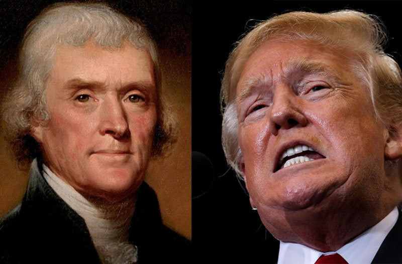 What Thomas Jefferson Donald Trump And The American People Think